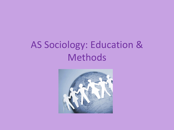 Preview of AS Sociology Methods and data collection