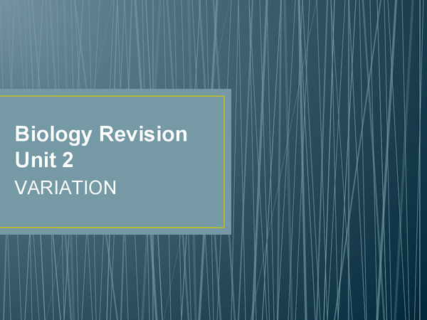 Preview of AS-Unit 2 Biology Variation  (AQA)