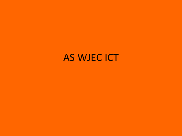Preview of AS WJEC ICT