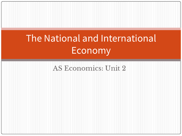 Preview of AS/A2 Economics (National and International Economy)