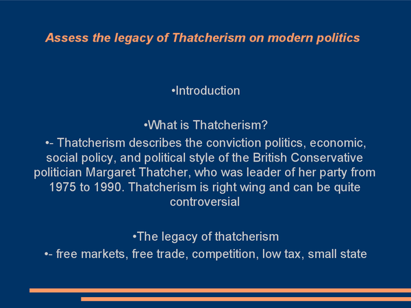 Preview of Assess the Legacy of Thatcherism on Modern Politics