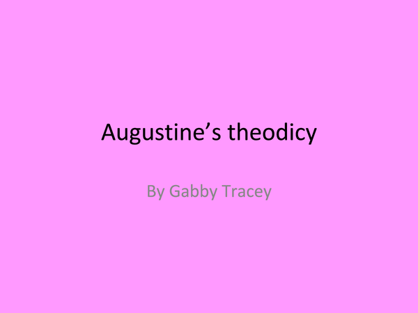 Preview of Augustines theodicy