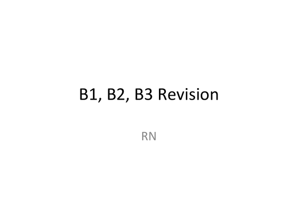 Preview of B1,B2,B3 Revision