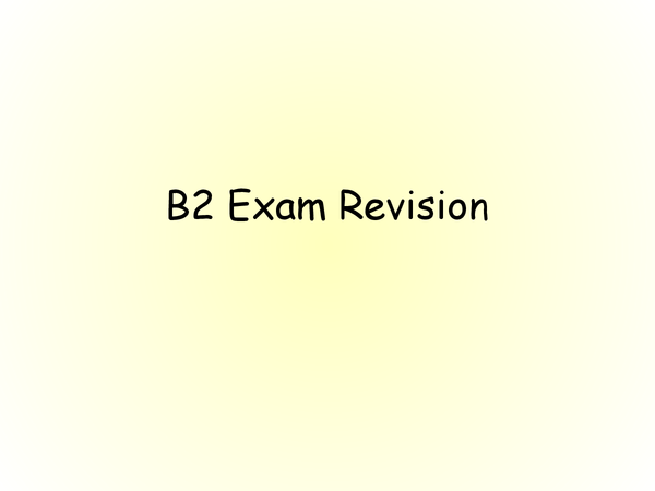 Preview of B2 Revision Powerpoint GCSE