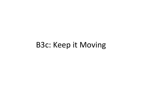 Preview of B3c Keep It Moving