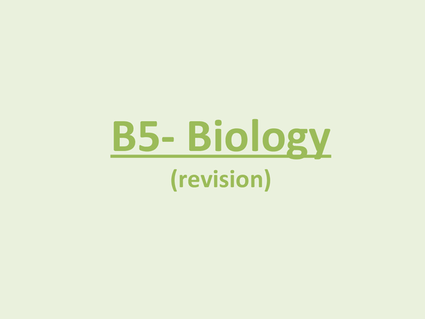 Preview of B5 biology revision