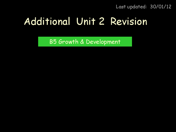 Preview of B5 - Growth and Development Revision.