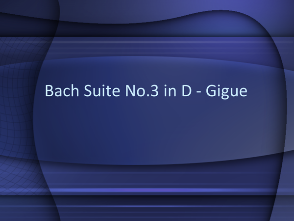 Preview of Bach Suite No.3 in D major - Gigue