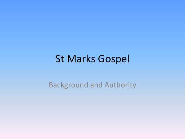 Preview of Background to Marks Gospel - Topic 1 // UNIT 5