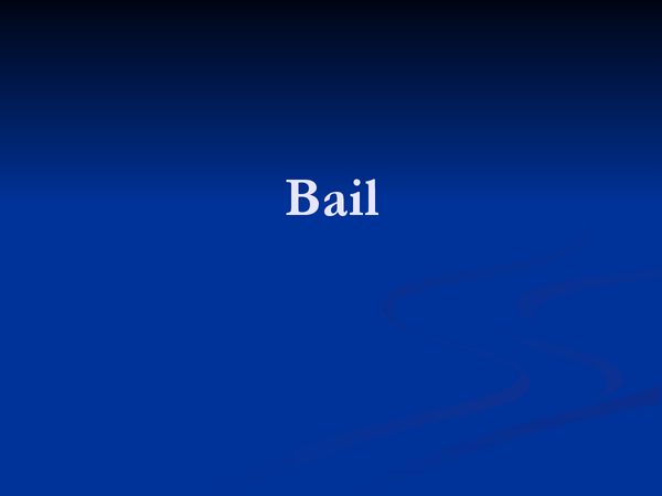 Preview of Bail