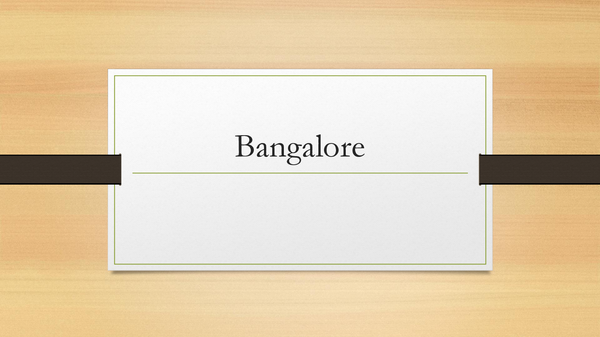 Preview of Bangalore India and the service sector