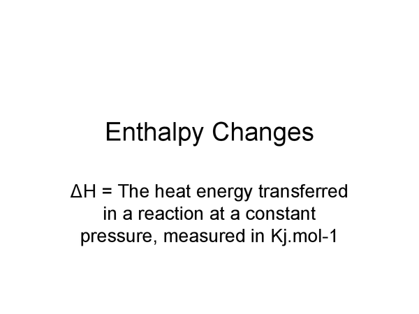 Preview of Basics of enthalpy changes