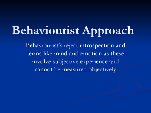 Preview of Behaviourist Approach