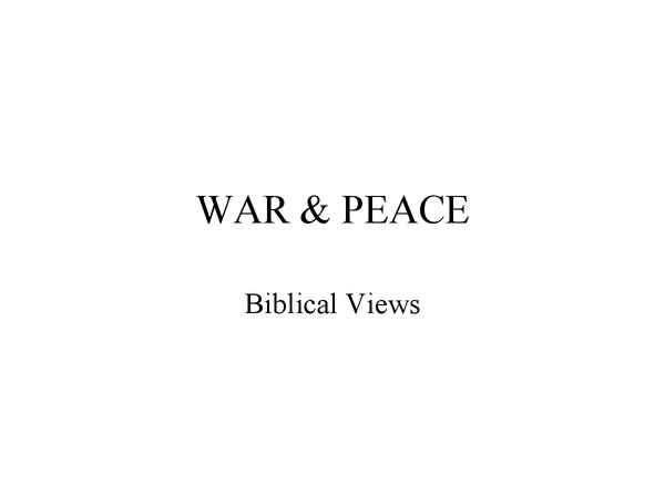 Preview of Biblical Views on War and Peace
