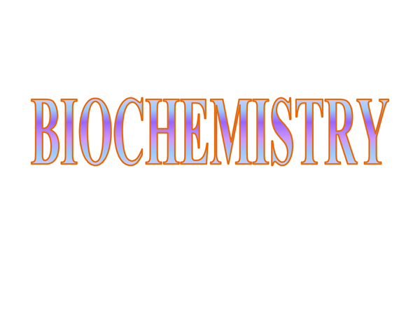 Preview of Biochemistry powerpoint