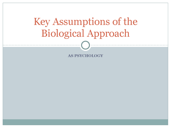 Preview of Biological Approach