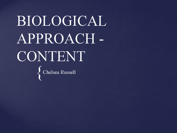Preview of BIOLOGICAL APPROACH - CONTENT