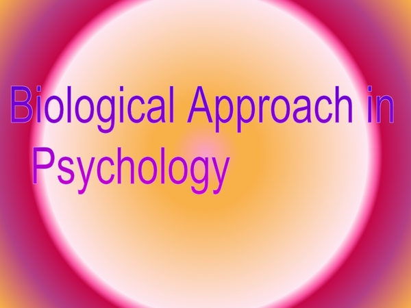 Preview of biological approach in psychology