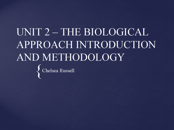 Preview of BIOLOGICAL APPROACH - Introduction and methodology