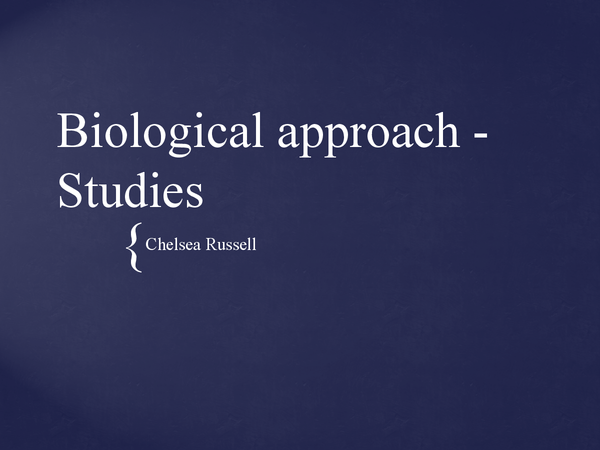 Preview of BIOLOGICAL APPROACH - Studies