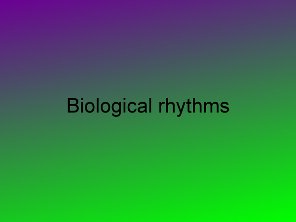 Preview of Biological rhythms