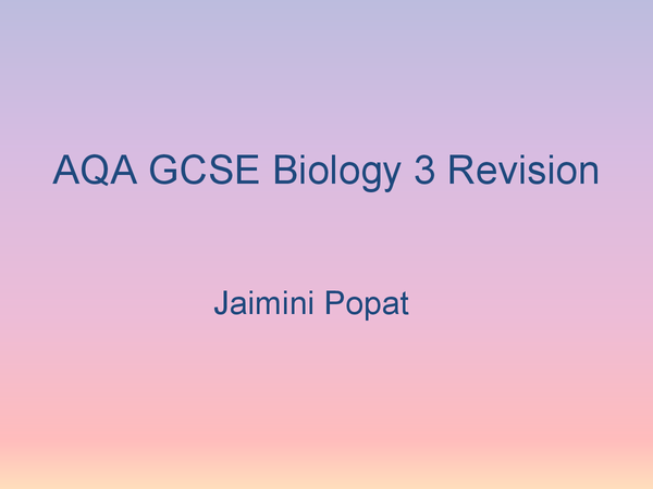 Preview of AQA Biology 3 GCSE complete revision