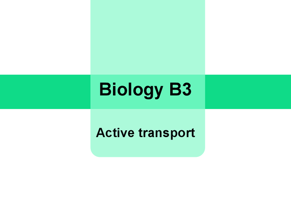 Preview of Biology B3 - Active transport