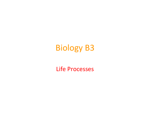 Preview of Biology B3 ALL TOPICS