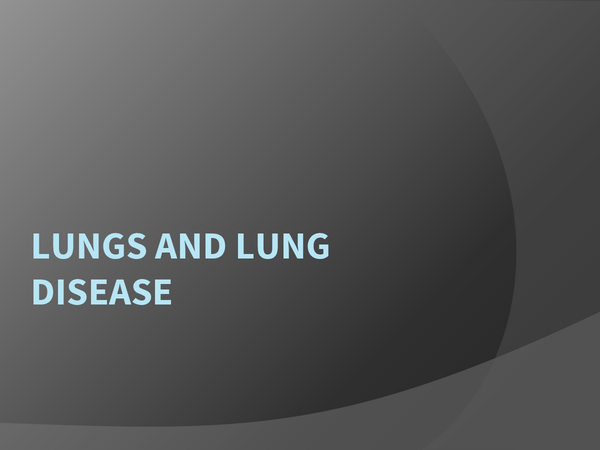 Preview of BIOLOGY UNIT 1: LUNGS AND LUNG DISEASE