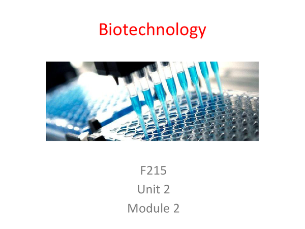 Preview of Biotechnology Unit 2 Module 2 Revision