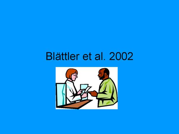Preview of Blättler et al, 2002