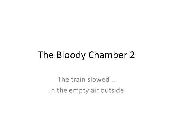 Preview of Bloody Chamber Close Analysis 2
