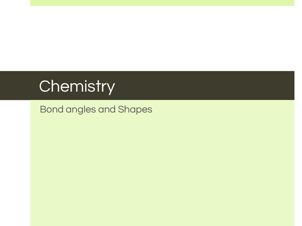 Preview of Bond angles and Shapes