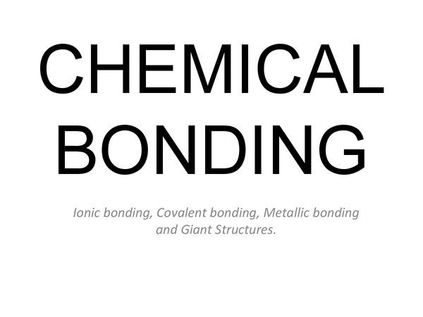 Preview of Bonding, Metals and Alloys