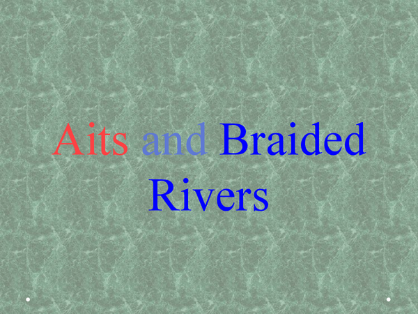 Preview of Braided Rivers and Eyots