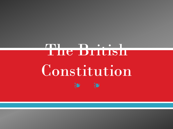 Preview of British Constitution and Parliament revision