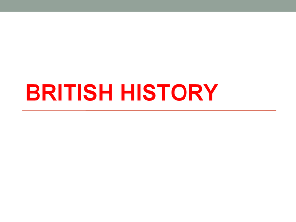 Preview of British History - Consensus and conflict - Prime ministers. (1945+)