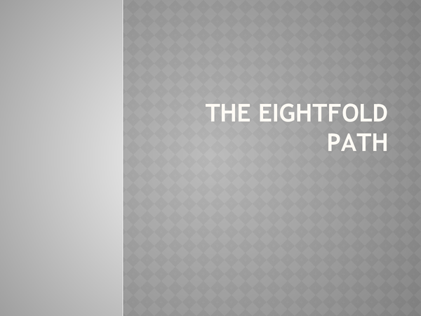 Preview of Buddhism: The Eightfold Path (Magga)
