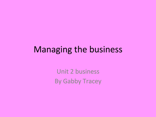 Preview of Business studies unit 2 - EVERYTHING U NEED