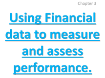 Preview of Buss3 chapt 3 using finacnial data to measure and assess performance