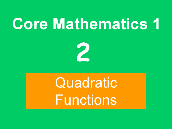 Preview of C1 Quadratic functions