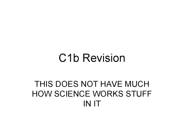 Preview of C1b Revision