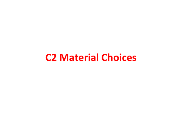 Preview of C2 Material Choices 2012