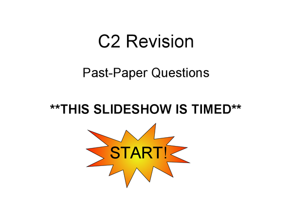 Preview of C2 Past Paper Questions