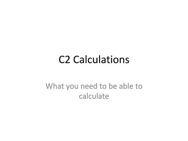 Preview of C2 Summary of Calculations