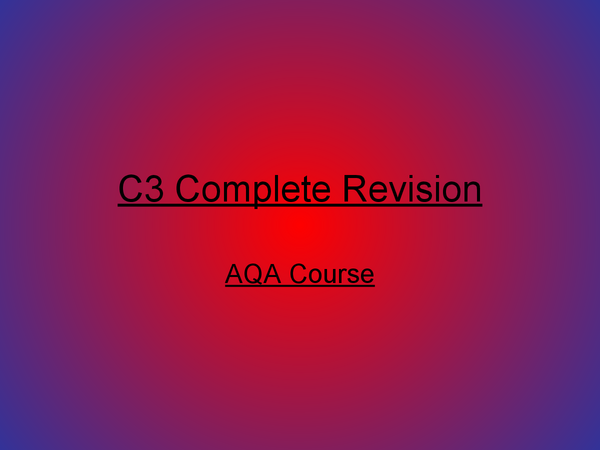Preview of C3 REVISION!