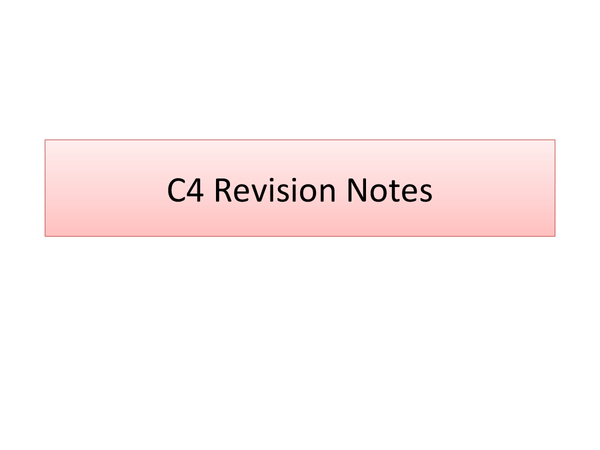 Preview of C4 Revision Notes