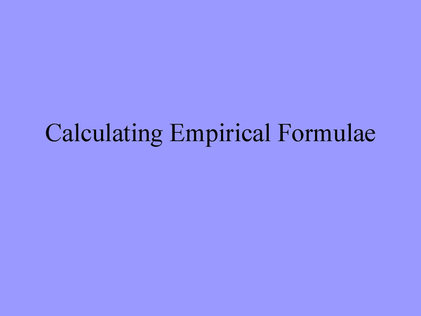 Preview of Calculating emperical formula