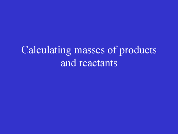 Preview of Calculating masses of products