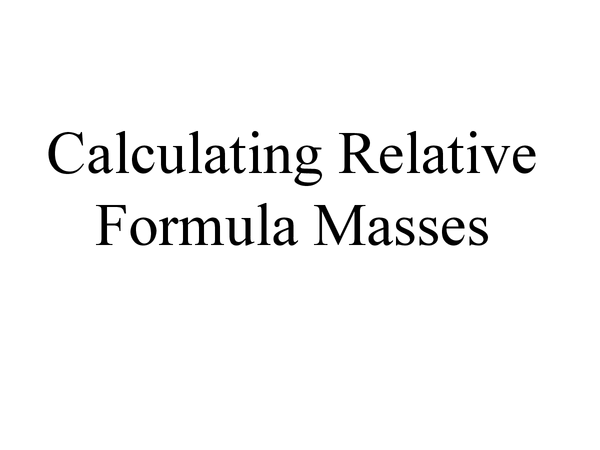 Preview of calculating relative formula masses